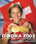 O-BOKA 2003 middels